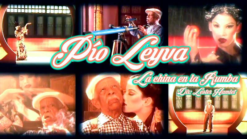Pío Leyva - ¨La china en la rumba¨ - Videoclip - Dirección: Lester Hamlet. Portal Del Vídeo Clip Cubano