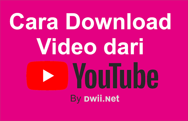 Cara Download Video Di Youtube Lewat HP