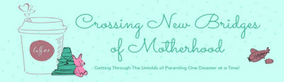 Crossing New Bridges of Motherhood
