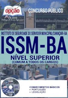 Apostila ISSM BA - Instituto de Seguridade do Servidor Municipal de Camaçari 2016,