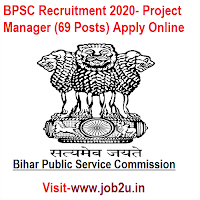 BPSC Recruitment 2020, Project Manager (69 Posts) Apply Online