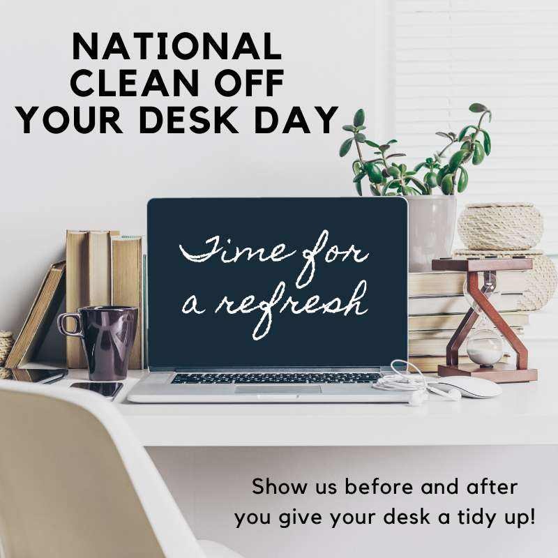 National Clean Your Desk Day Wishes Awesome Images, Pictures, Photos, Wallpapers
