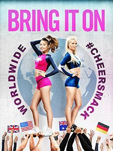 Bring It On: Worldwide #Cheersmack Poster