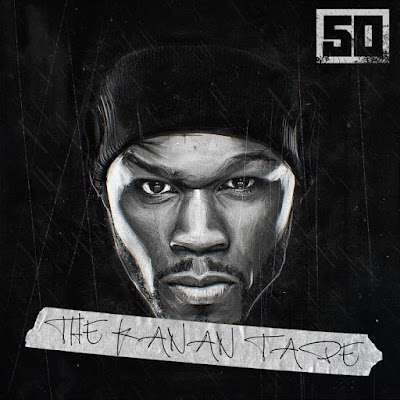 "50 CENT ""The Kanan Tape"""