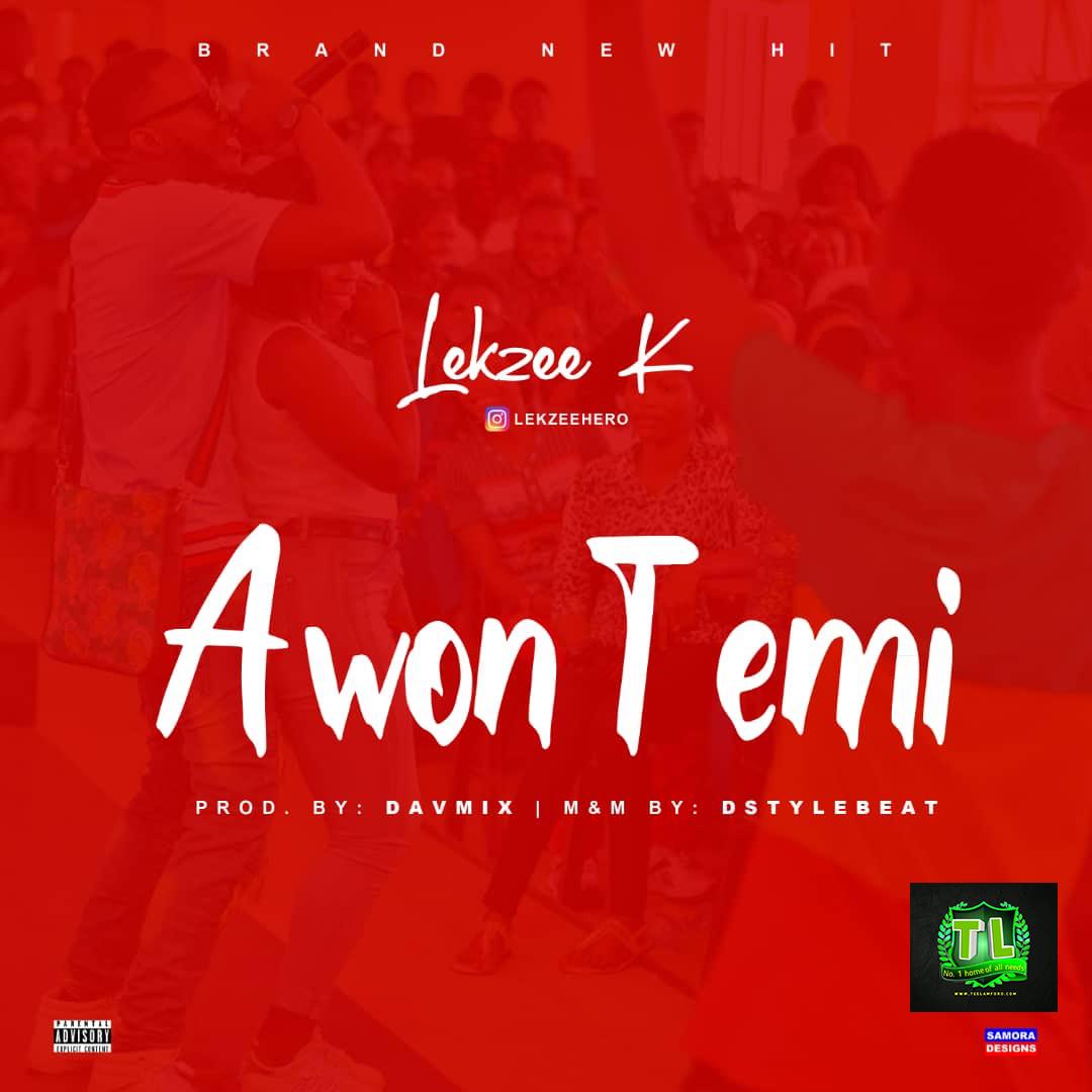 lekzee-k-awon-temi-prod-by-davmix-mp3-download