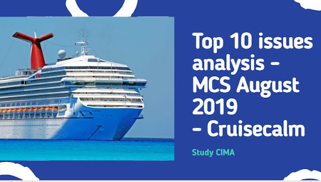 Top 10 Issues video for MCS August 2019 - CIMA Management Case Study - Cruisecalm