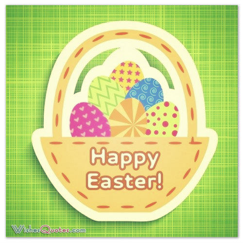 Happy Easter Wishes and Greetings - Easter Wishes 2017