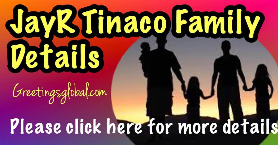 JayR-Tinaco-Family-Details