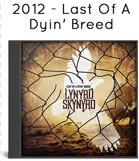 2012 - Last Of A Dyin' Breed