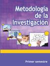 Metodología de la Investigación Primer Semestre Telebachillerato 2021-2022