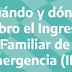 Cuándo cobro el Ingreso Familiar de Emergencia (IFE)