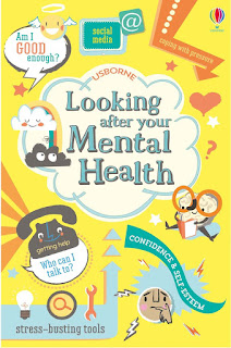 Looking After Your Mental Health by Alice James & Louie Stowell
