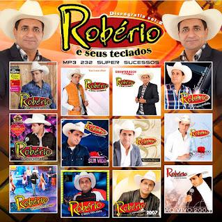 MP3 – Robério E Seus Teclados – Discografia – Vol.02 (2019)