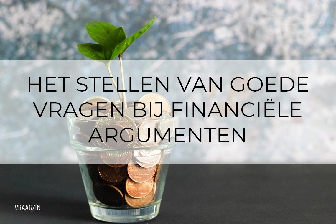 Vragen stellen bij financiele argumentatie