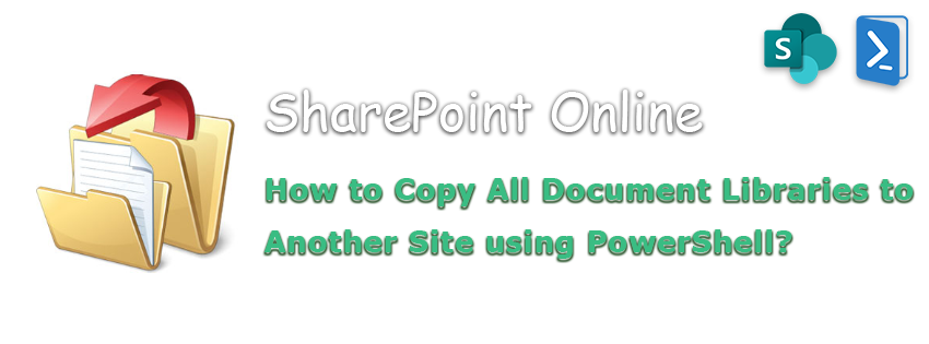 sharepoint online copy document library to another site powershell