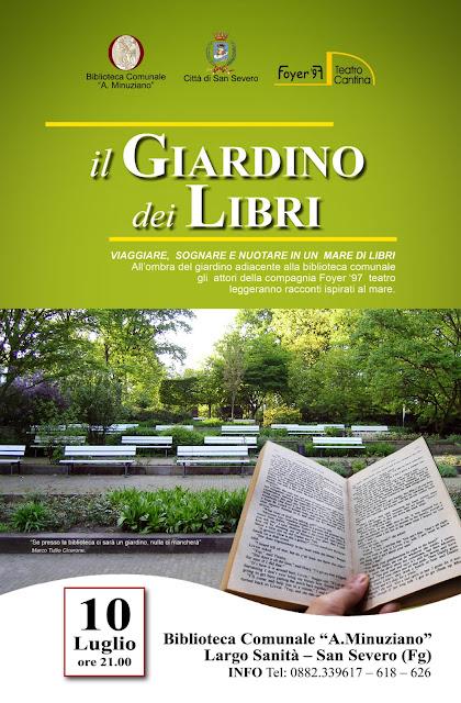San Severo (FG), Mercoledì 10 luglio nel giardino della Biblioteca Minuziano lo spettacolo IL GIARDINO DEI LIBRI.