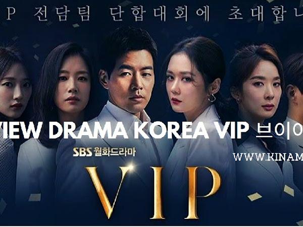 Review Drama Korea VIP (Beuiaipi) 브이아이피