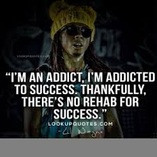 Motivational quote of the day by Lil Wayne