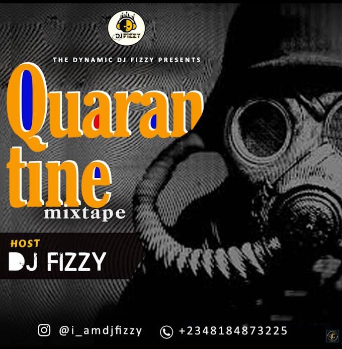 Quarantine mix by Dj Fizzy