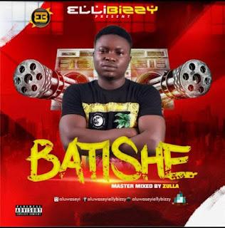 Elly Bizzy – Batishe