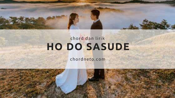 Chord Ho Do Sasude