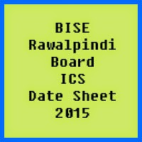 Rawalpindi Board ICS Date Sheet 2017, Part 1 and Part 2
