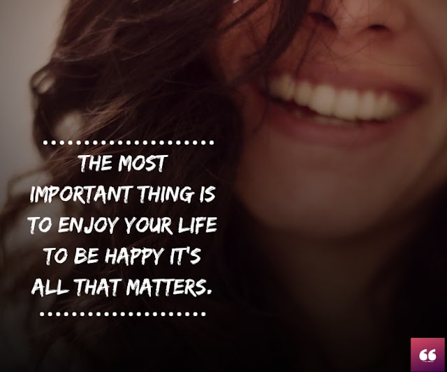 Happy Status on Life - The Most Important