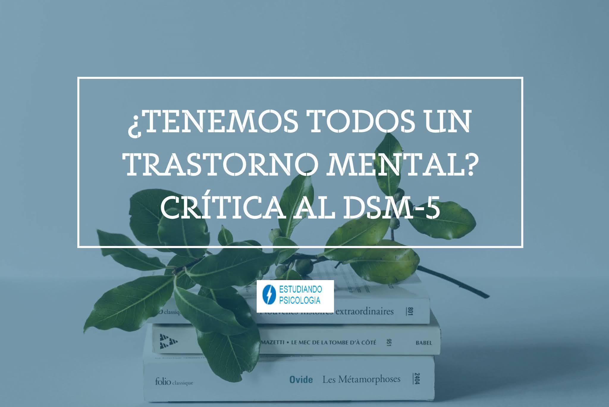 La normalidad como diferentes enfermedades (Una Critica al DSM 5)