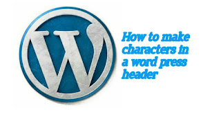 How to make characters in a word press header