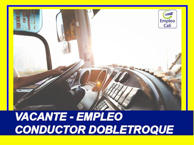 Oferta de Trabajo y Empleo en Cali como Conductor Dobletroque L-C2