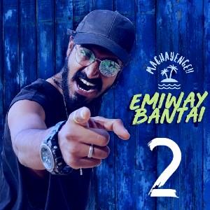 Emiway Bantai - Machayege 2 Song Download Mp3  360kbps