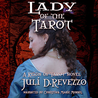 Lady of the Tarot, audiobook, Audible, Itunes, Juli D. Revezzo, Raven Queen Publications, Gothic romance, Gothic fantasy, 18th Century France