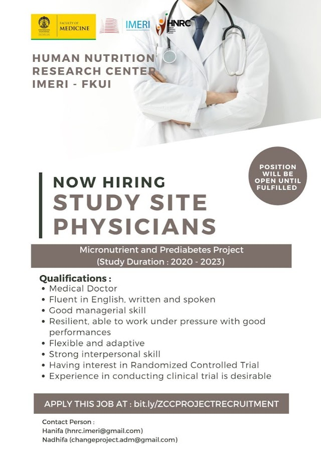 NOW HIRING Study Site Physicians- Human Nutrition Research Centre IMERI-FKUI