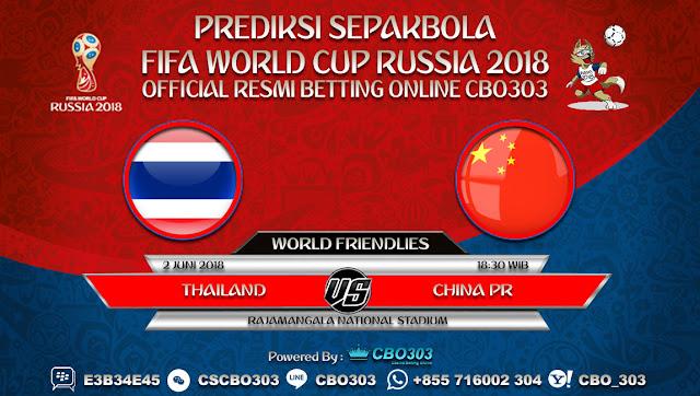 Prediksi Bola Thailand VS China PR 02 Juni 2018