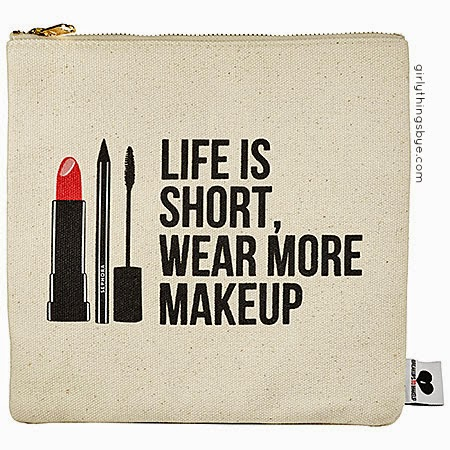 Breakups to Makeup Sephora exclusive, LIfe is short wear more makeup