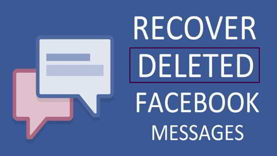 recovered deleted fb message
