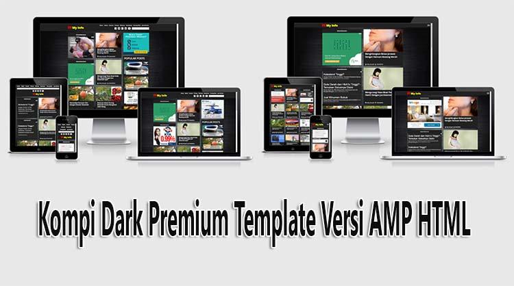 Kompi Dark Premium Template Versi AMP HTML