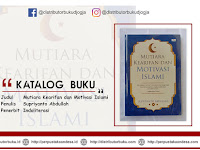 Mutiara Kearifan dan Motivasi Islami