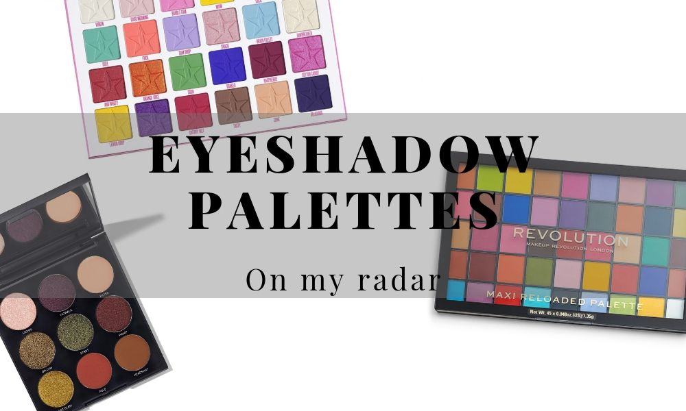 Eyeshadow Palettes on my radar | It's Azami - Wishlist July 2019 - Morphe Hot Spot Artistry Palette - Oh My Gorg - Jawbreaker Jeffree Star - Thirsty - Wild Animal Integrity Revolution - Roxxsaurus - Reloaded Monster Mattes - Melt Cosmetics Smoke Sessions - Gemini - Stellar Collision Bh Cosmetics