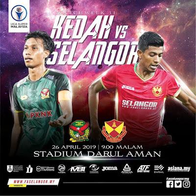 Live Streaming Kedah vs Selangor Liga Super 26.4.2019
