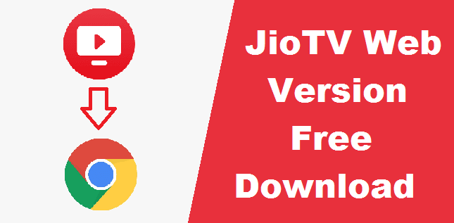 JioTV Web Version Free Download - Watch Live TV programs on PC