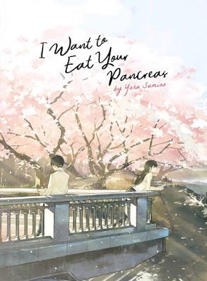 I Want to Eat Your Pancreas Novel by Yoru Sumino PDF