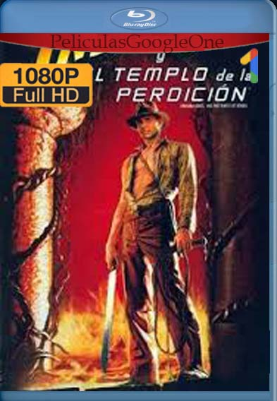 Indiana Jones 2: El templo de la perdición (1984) [1080p BRrip] [Latino-Inglés] [LaPipiotaHD]