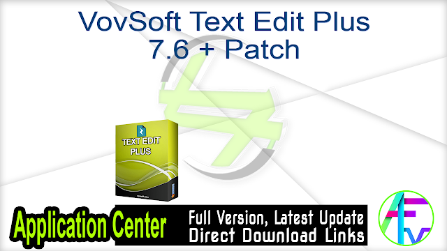 VovSoft Text Edit Plus 7.6 + Patch