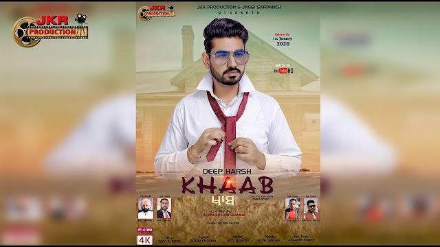 khaab lyrics in hindi version ft Deep Harsh 2020 new punjabi song