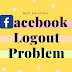 Facebook Won't Let Me Log Out