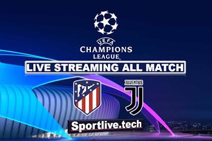 Live Streaming Atletico Madrid vs Juventus- UEFA Champions League