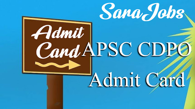 APSC CDPO Admit Card
