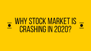 Why stock market is crashing in 2020