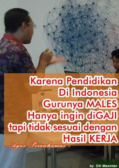 Di Indonesia Gurunya Males, Hanya Ingin diGaji Tapi Tidak Sesuai Hasil Kerja